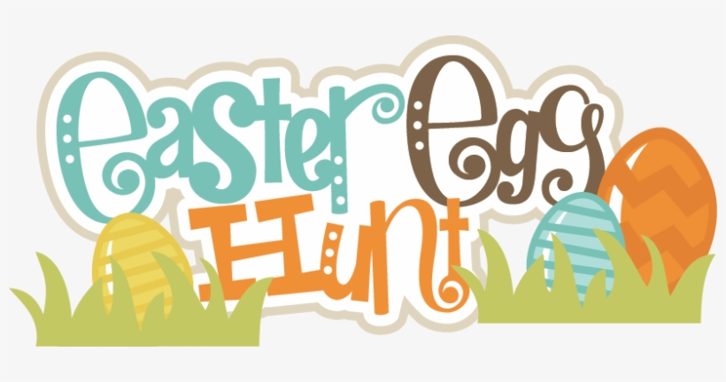 Easter Egg Hunt Svg Scrapbook Title Easter Eggs Svg - Easter Egg Hunt Transparent, transparent png #103985