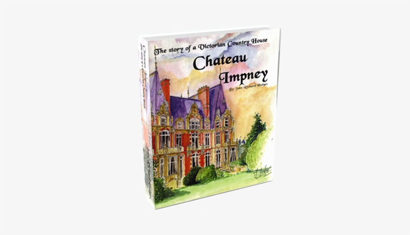 The Story Of A Victorian Country House Jrh© - Chateau Impney: The Story Of A Victorian Country House, transparent png #1026269