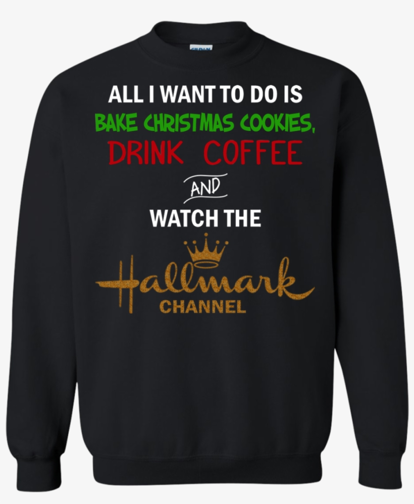 All I Want To Do Is Bake Christmas Cookies Drink Cooffee - Cute Hosa T Shirt Design, transparent png #1029642