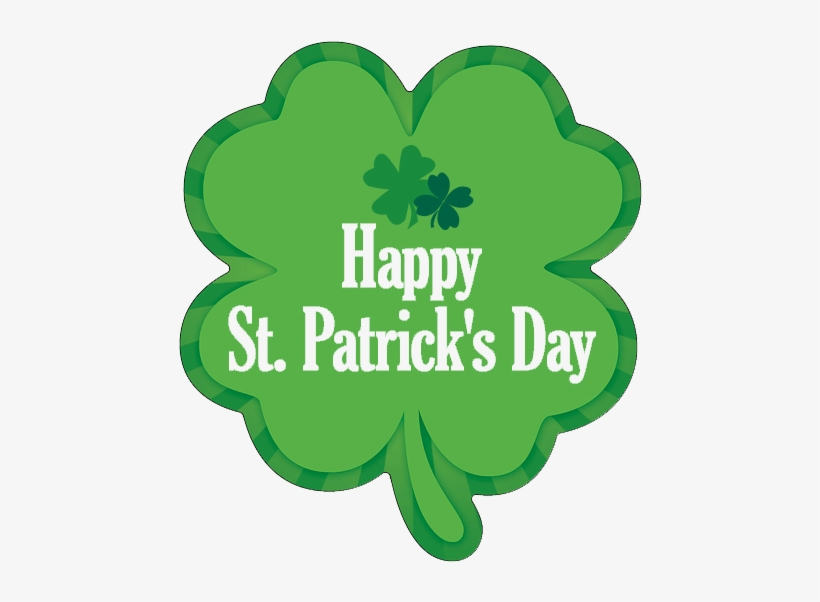 Happy St Patrick's Day - St Patrick's Day Clover, transparent png #1039618
