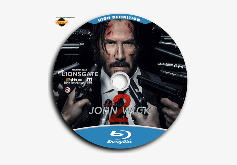 John Wick Chapter Two 2017 Label Blu Ray John Wick Chapter 2 Free Transparent Png Download Pngkey