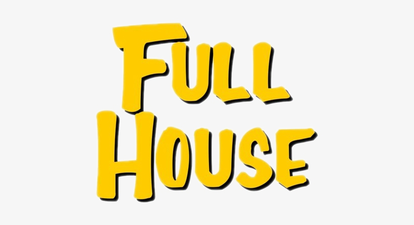 Full House Png Clipart Transparent Library - Full House Logo Png, transparent png #1128226