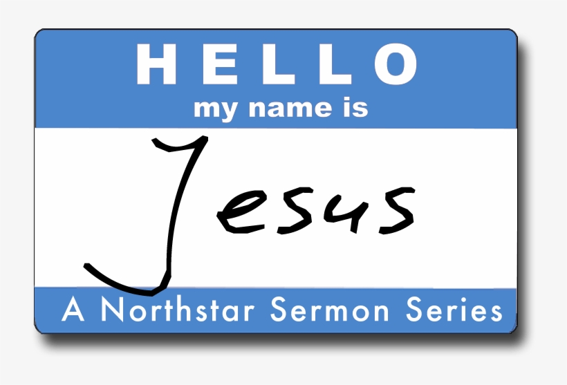 The Conclusion Of Our 'hello, My Name Is Jesus' Series - Pastors Kid, transparent png #1144548