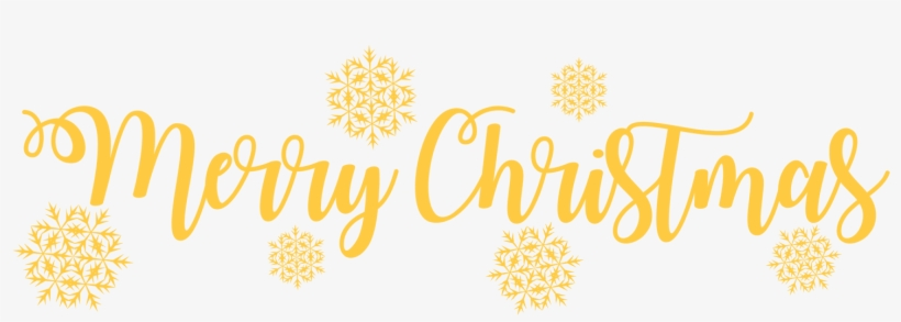We Hope You And Yours Have A Merry Christmas And May - Merry Christmas Gold Png, transparent png #1181885