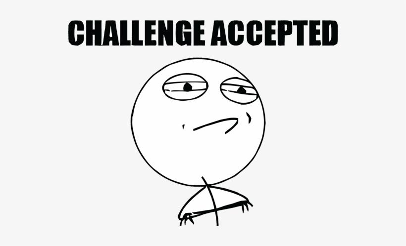 Let Us Convert You To - Meme Faces Challenge Accepted, transparent png #124834