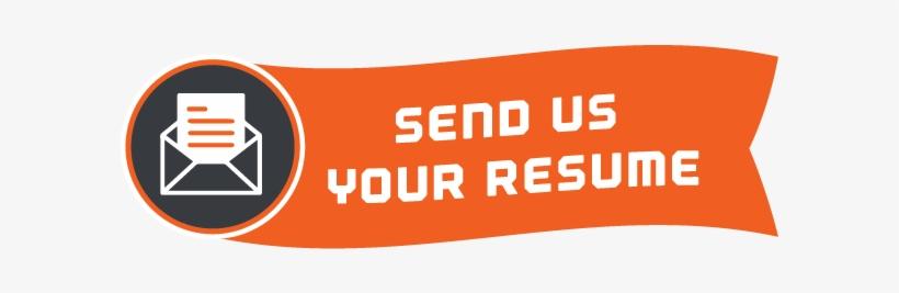 Resume - Send Us Your Resume, transparent png #1225786