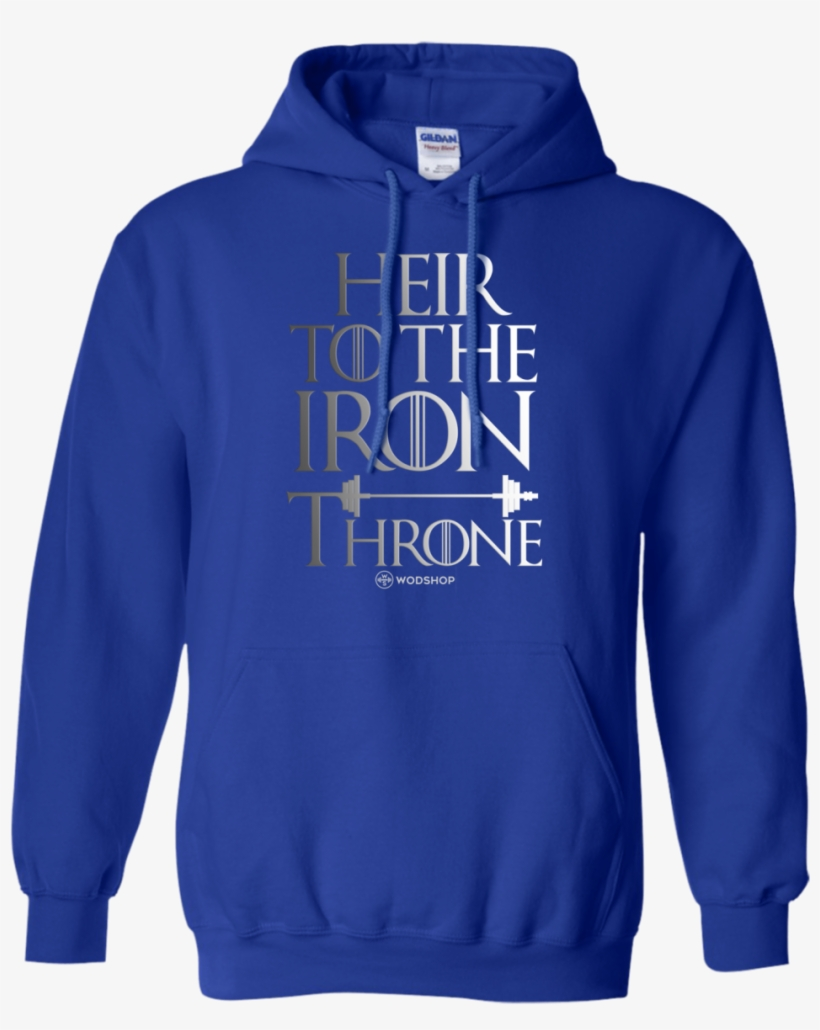 Heir To The Iron Throne Hoodie - Love My Dog T-shirt Royal X-large, transparent png #1252413