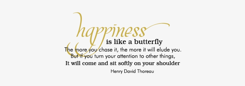 Happiness Butterfly Wall Quotes™ Decal - Happiness Is Like A Butterfly Quote, transparent png #1257300