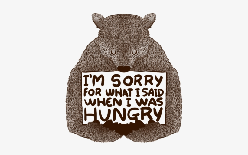 I'm Sorry - I M Sorry For What I Said Hungry, transparent png #1258388