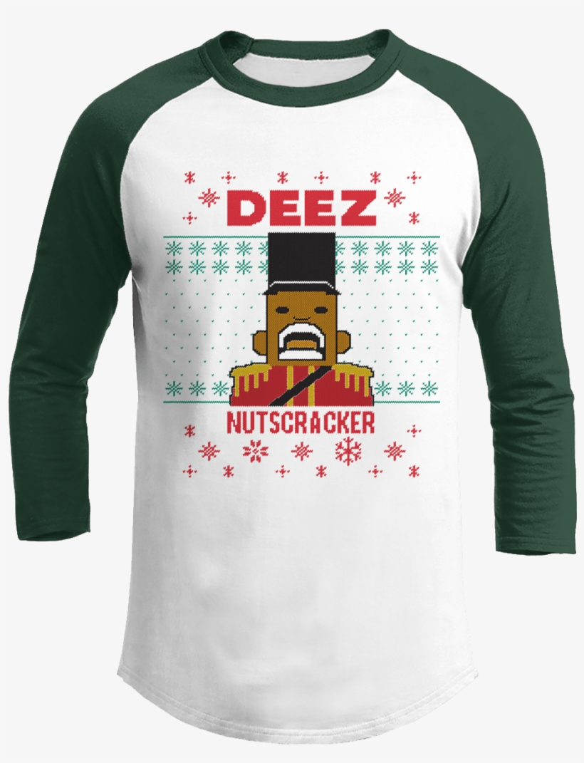 Image Result For Deez Nuts Nutcracker Christmas Nutcracker - Deez Nuts - Christmas Raglan / White/green / L, transparent png #1298956