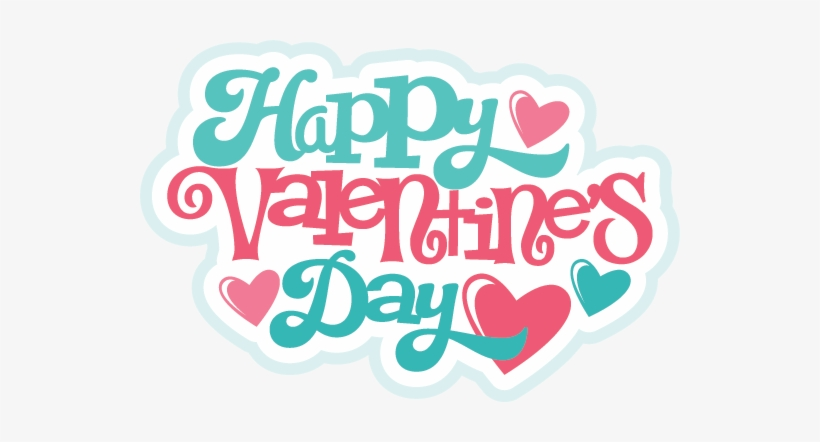 Happy Valentine S Day Svg File For Scrapbooking Free Happy Valentines Day Scrapbook Free Transparent Png Download Pngkey