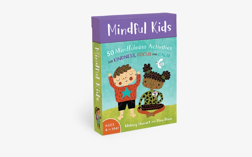Introducing Mindful Kids - Mindful Kids: 50 Activities For Calm, Focus, transparent png #1330299