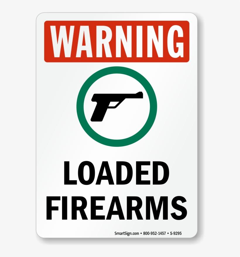 Loaded Firearms Osha Warning Sign With Gun Symbol - High Pressure Warning Sign, transparent png #1338924