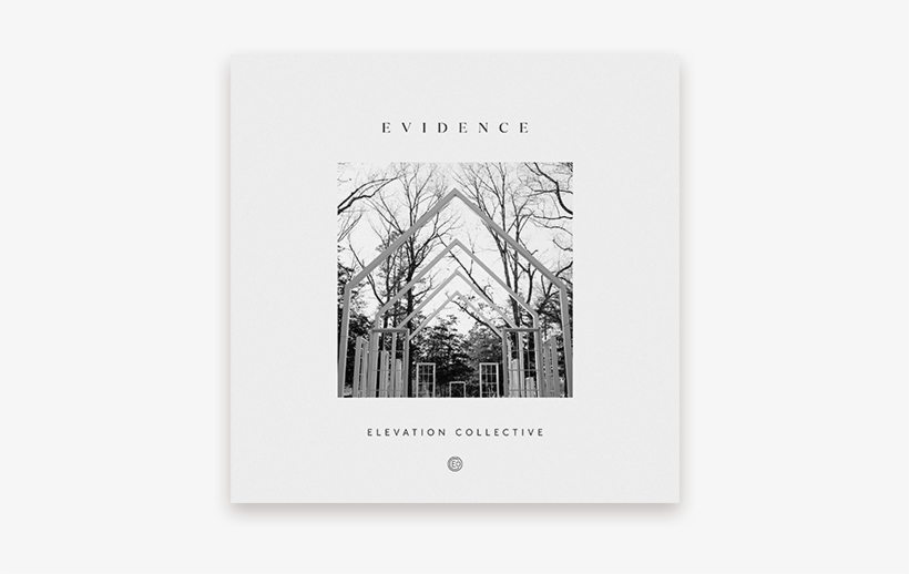 Evidence Elevation Collective New Project - Evidence Elevation Worship Album, transparent png #1343041