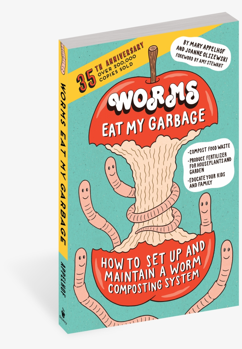 Worms Eat My Garbage, 35th Anniversary Edition - Worms Eat My Garbage Mary Applehof, transparent png #1343971