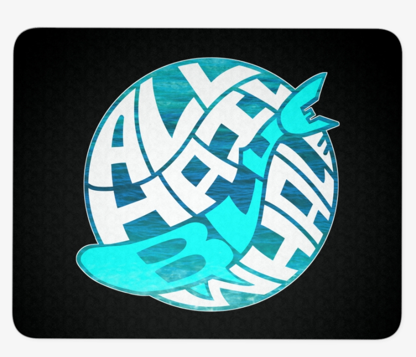 All Hail Blue Whale Mousepad - Whales, transparent png #1365334