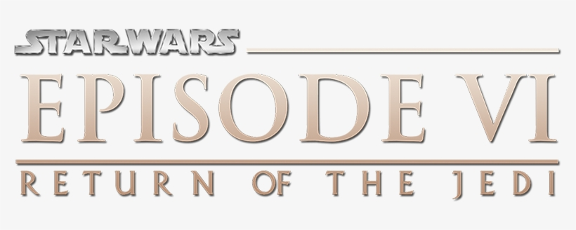 Star Wars Episode Vi Alternate Logo - Star Wars Episode Vi Return Of The Jedi Logo, transparent png #1408589