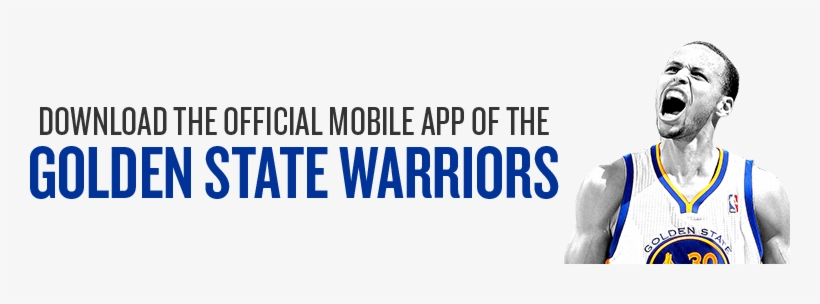 Download The Latest Update Of The Golden State Warriors - Golden State Mobile App, transparent png #1419340