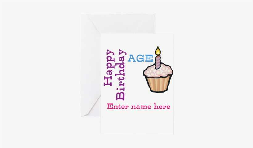 Personalized Birthday Cupcake Greeting Card By Tnook - Personalized Birthday Cupcake Greeting Card, transparent png #1479479