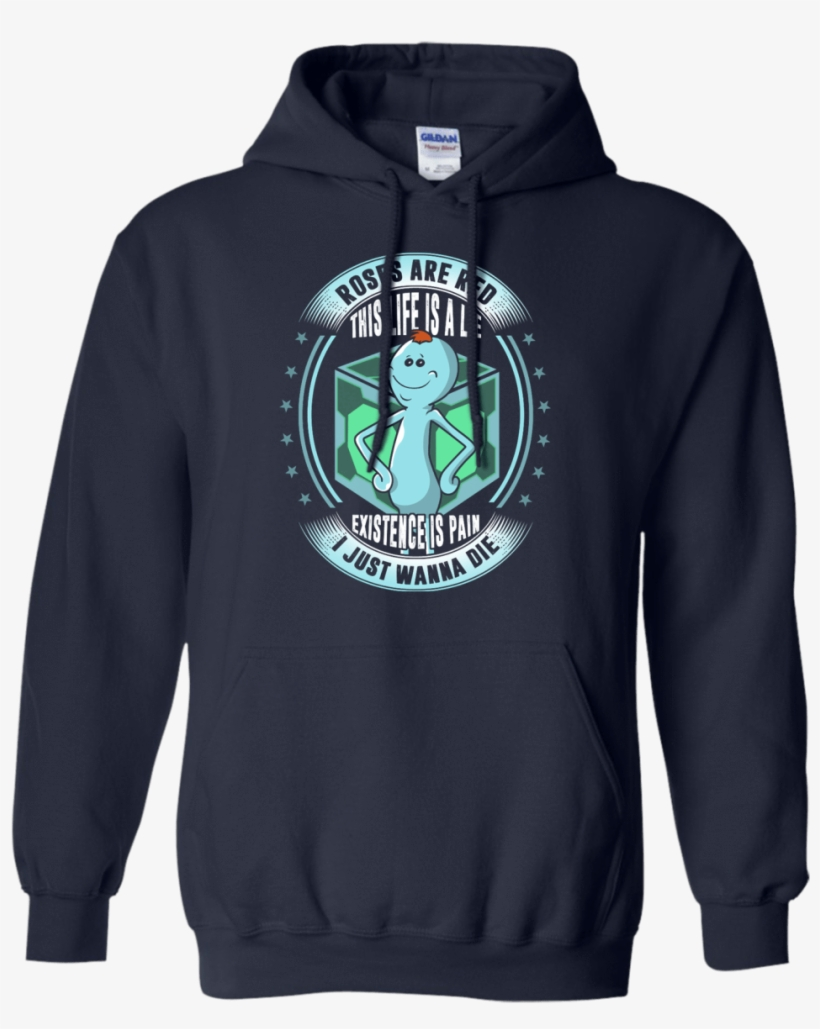 Roses Are Red This Life Is A Lie - Rick And Morty Schwifty Hoodie, transparent png #1487158