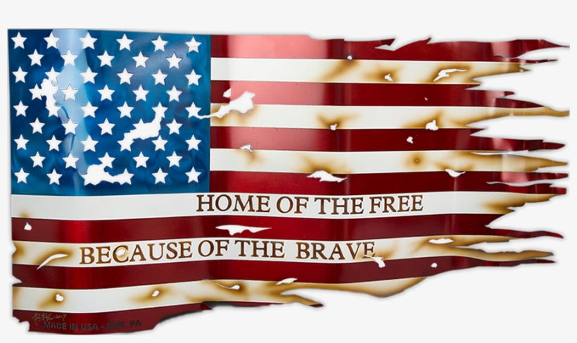 Home Of The Free Because Of The Brave American Flag - Flag Of The United States, transparent png #150364