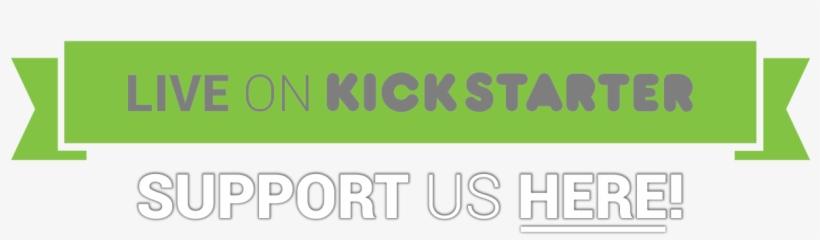 Live On Kickstarter - Support Us Kickstarter Logo Png, transparent png #1509435