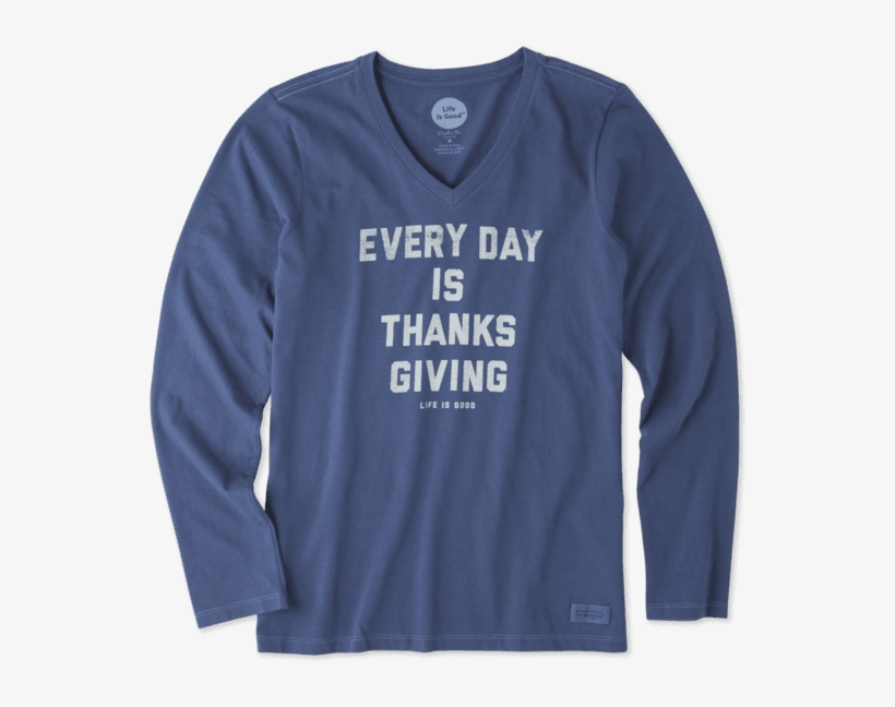 Women's Every Day Is Thanksgiving Long Sleeve Crusher - Life Is Good, transparent png #1535614