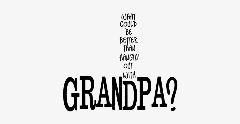 Grandpa Quotes And Sayings - Funny Fathers Day Quotes For ...