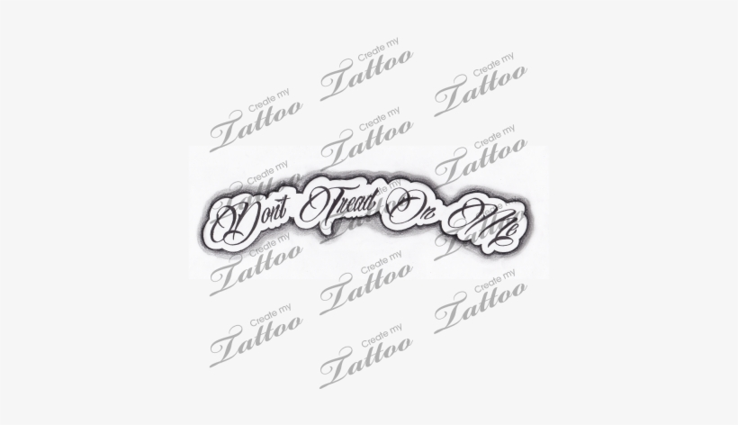 Marketplace Tattoo Don't Tread On Me Quote - Dont Tread On Me Font, transparent png #1629998