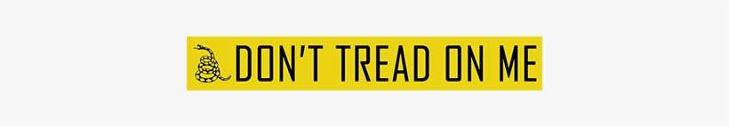 "The Famous Quote ""don't Tread On Me"" From The Gadsden - Gadsden Flag, transparent png #1630891"