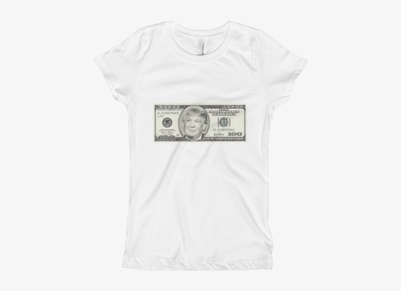 Donald Trump 100 Dollar Bill Girl's The Princess Tee - 100 Dollar Bill, transparent png #1637273