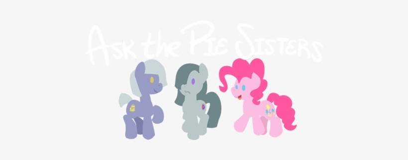 Ask The Pie Sisters , Ask Pinkamena Diane Pie - Pie Sisters, transparent png #1656240