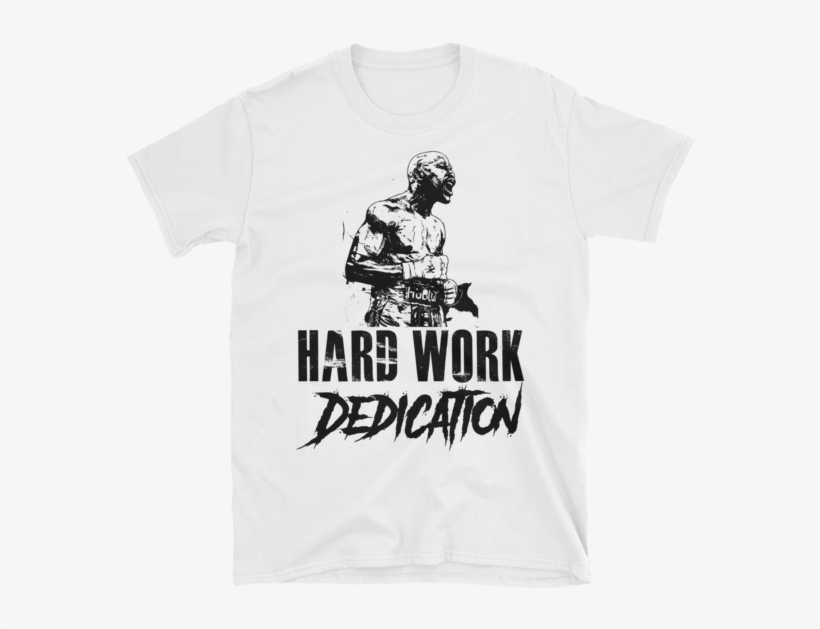 """Floyd Mayweather """"hard Work, Dedication"""" Quote Short - I M Not Talented I M Obsessed T Shirt, transparent png #1679209"""