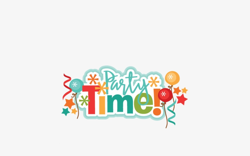 Party cute. Time title svg scrapbook