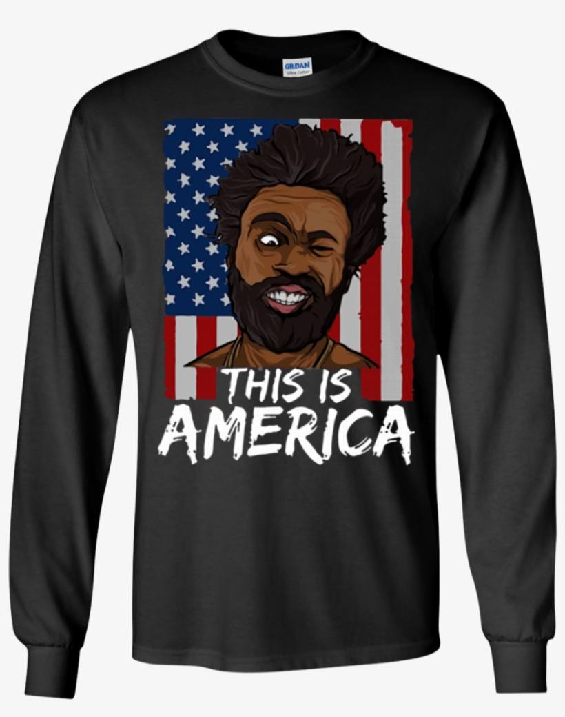 Childish Gambino This Is America 4th Of July Shirt - All Gave Some Some Gave All 9-11-2001 16 Years Anniversary, transparent png #1716930