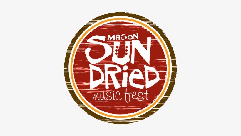 Sun Dried Music Festival - Mason Sun Dried Music Festival, transparent png #1728327
