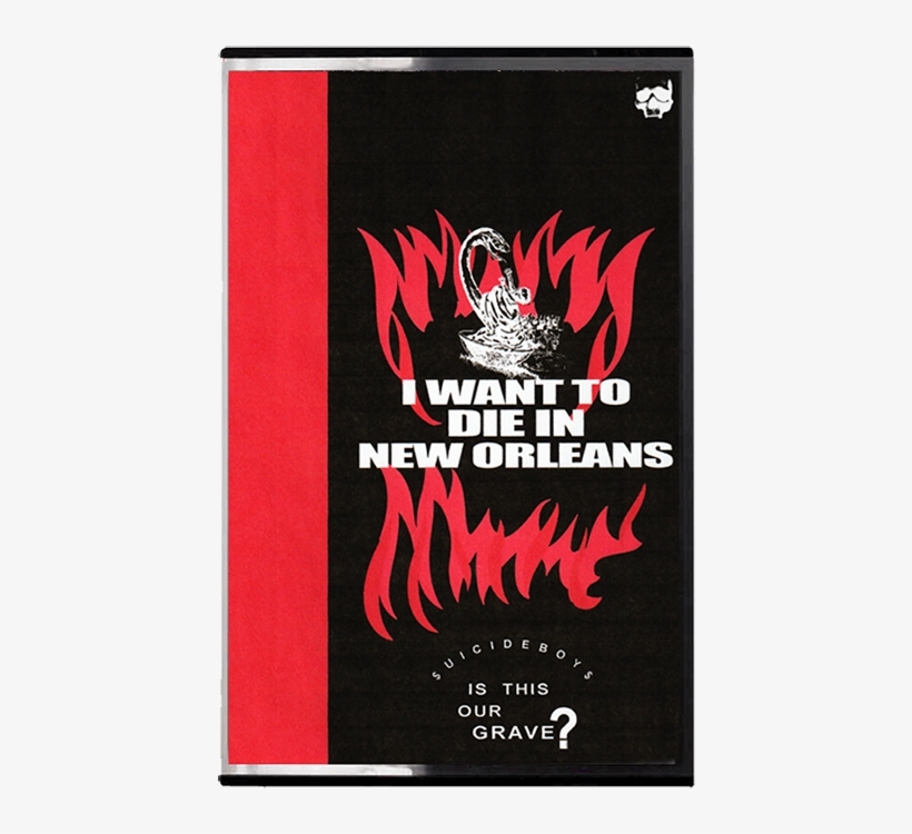 I Want To Die In New Orleans Cassette Digital $uicideboy$ - Suicideboys I Want To Die In New Orleans, transparent png #1788646