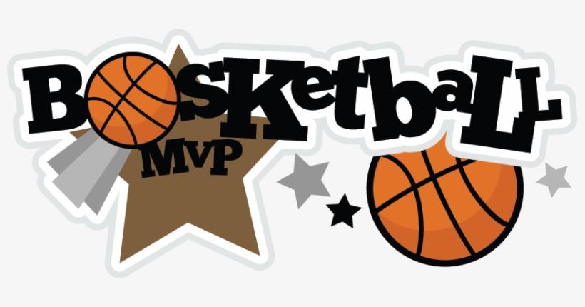 Baketball Mvp Svg Scrapbook Title Basketball Svg File - Basketball Scrapbook, transparent png #189888