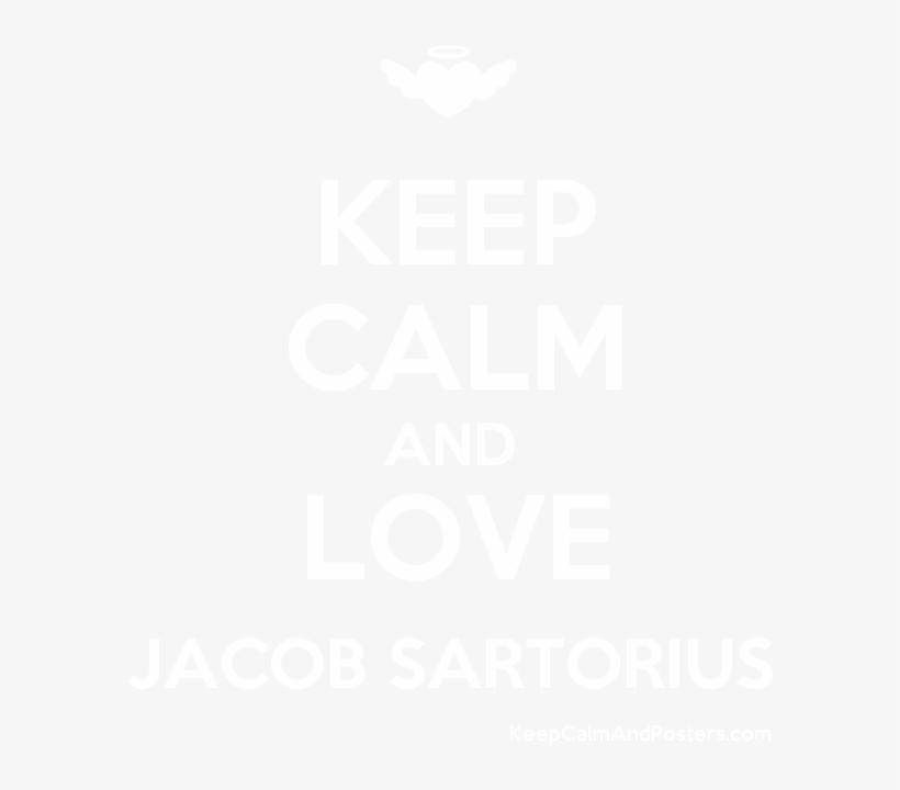 Keep Calm And Love Jacob Sartorius Poster - Keep Calm And Love Ramadan, transparent png #1828844