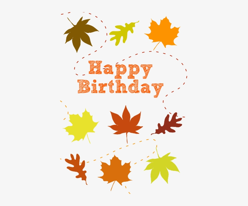 Image Library Download Happy Birthday Fall Theme - Happy Birthday Autumn Theme, transparent png #1853577