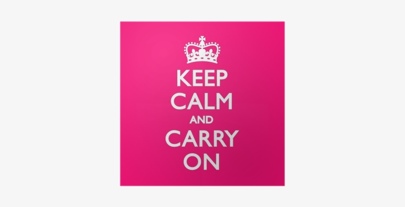 Keep Calm And Carry On Pink, transparent png #1861308
