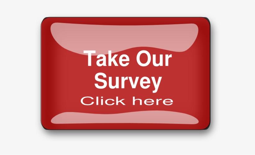 Survey-button - Click Here For Survey, transparent png #1895667