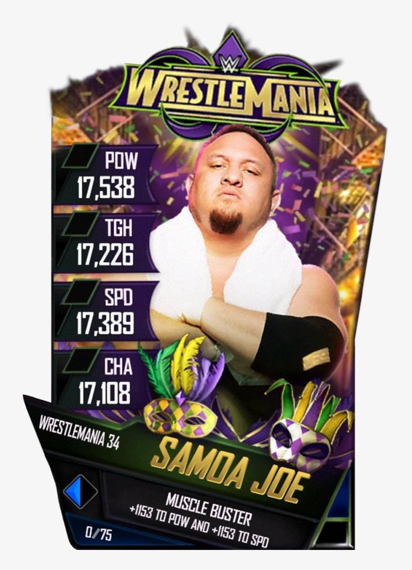Samoajoe S4 19 Wrestlemania34 - Wwe Supercard Wrestlemania 34 Cards, transparent png #1915252