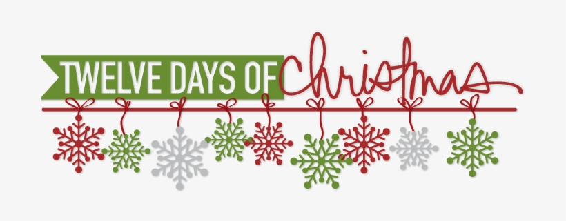 12 Days Of Christmas Banner - 12 Days Of Christmas Graphic, transparent png #1932537