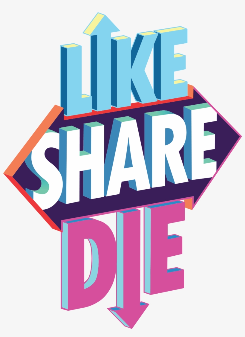 Likesharedie Logo - Like Share Die, transparent png #1970160