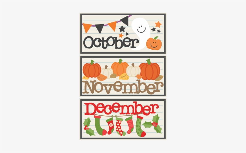 October November December Titles Svg Scrapbook Cut - October November December Holidays, transparent png #1984758