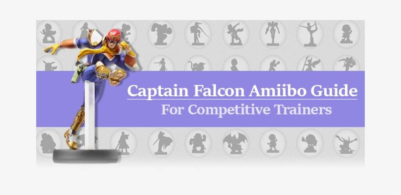 Amiibo Training Guide - Amiibo Super Smash Bros. Captain Falcon Wii U, transparent png #2021746