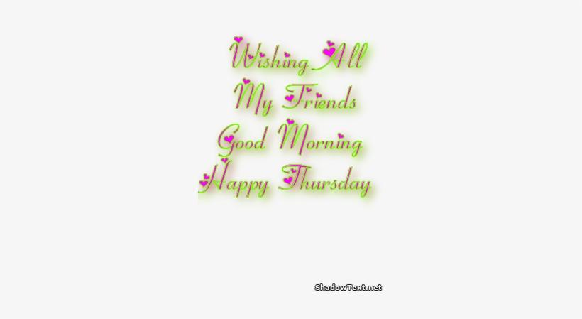 Happy Thursday Morning - Good Morning Thursday Friend, transparent png #2031858