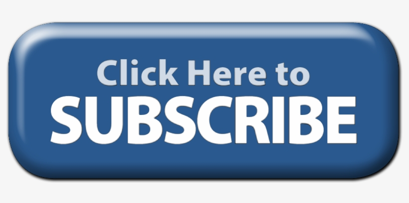 Blue Subscribe Button Png Svg Freeuse Library - Click Here To Subscribe Button, transparent png #2072284