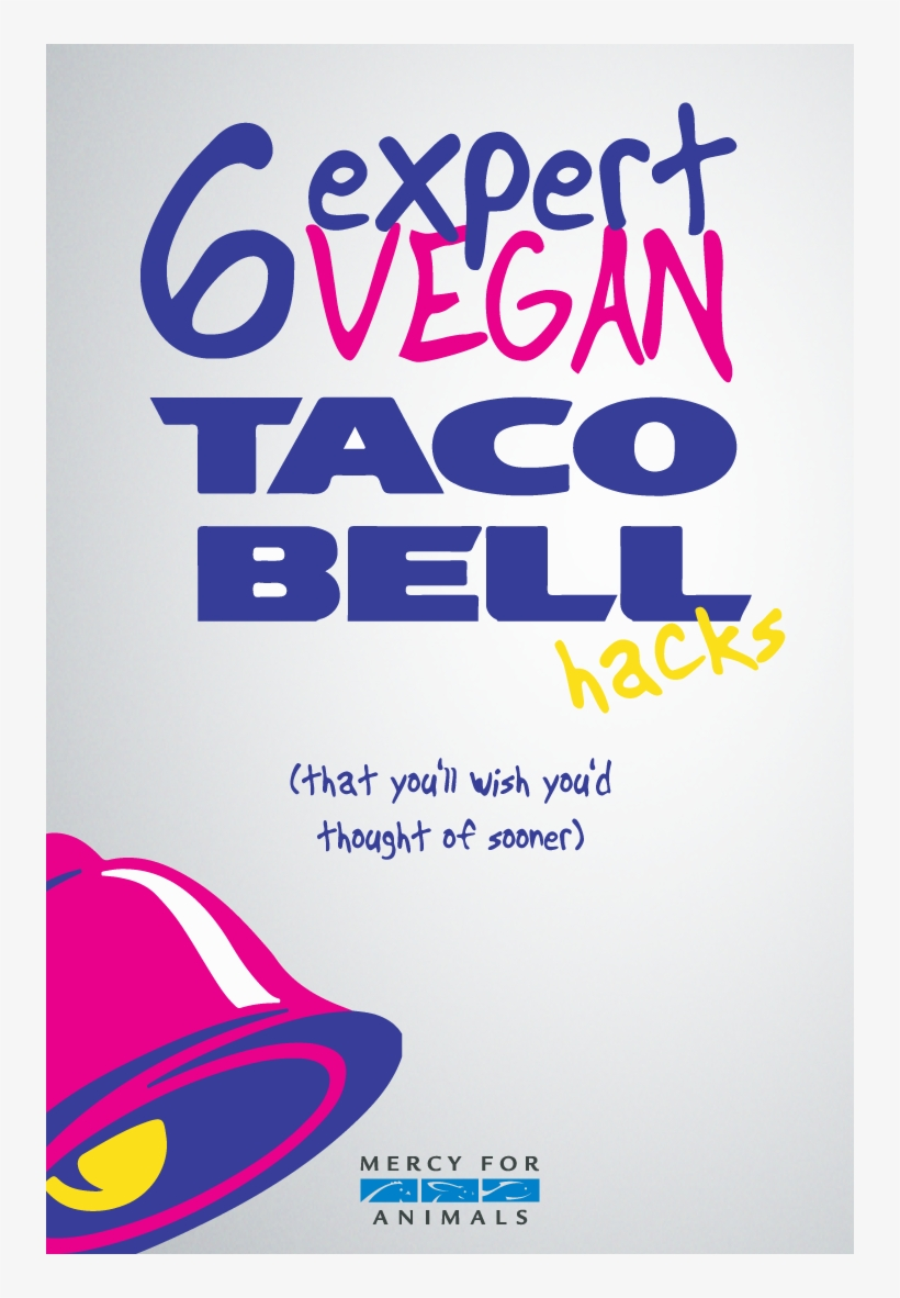 If You're Vegan, You Probably Know That Taco Bell Is - Taco Bell, transparent png #2094074